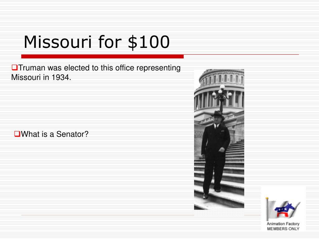 Missouri for $100