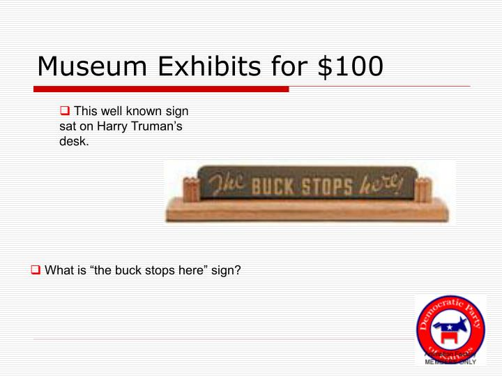 Museum exhibits for 100