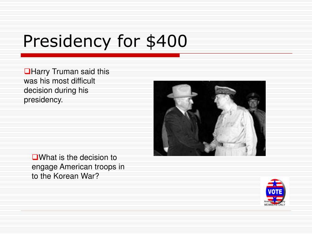 Presidency for $400
