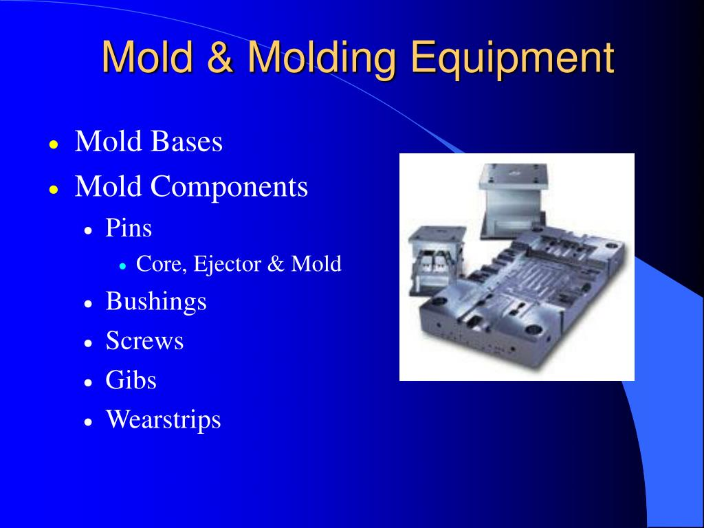 Mold & Molding Equipment