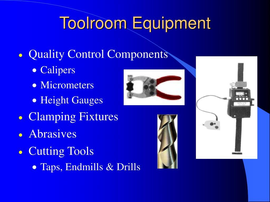 Toolroom Equipment