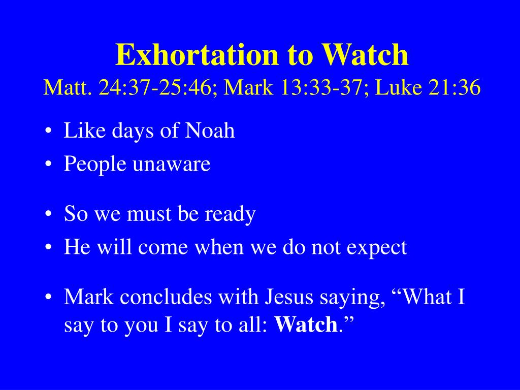 Exhortation to Watch
