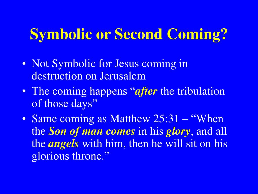 Symbolic or Second Coming?