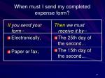 when must i send my completed expense form