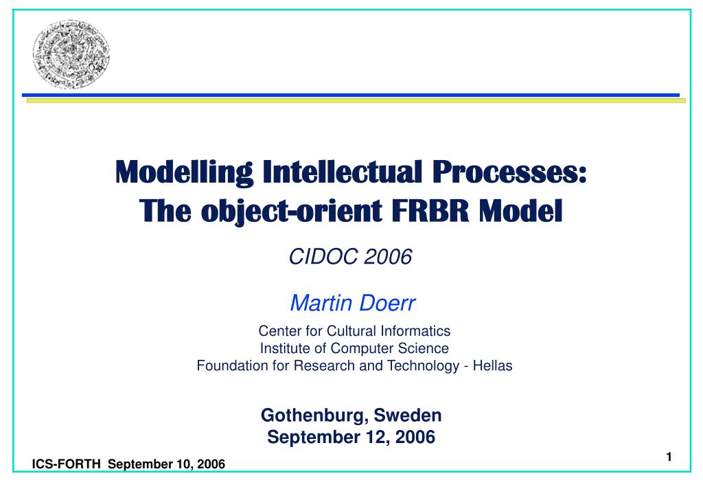 modelling intellectual processes the object orient frbr model l.