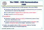 the frbr crm harmonization frbr