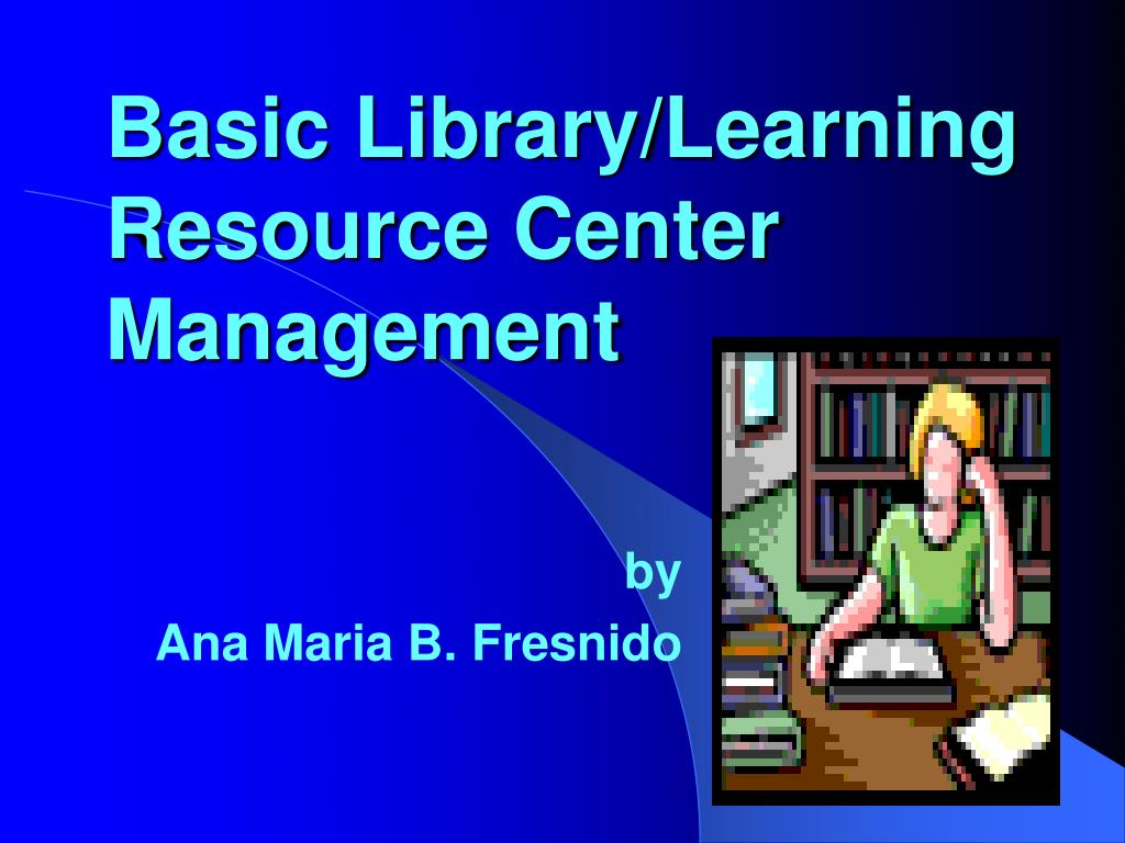 basic library learning resource center management l.
