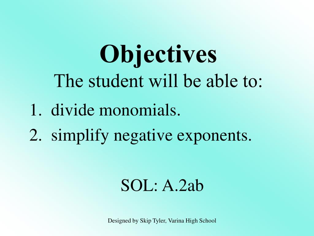 objectives the student will be able to l.