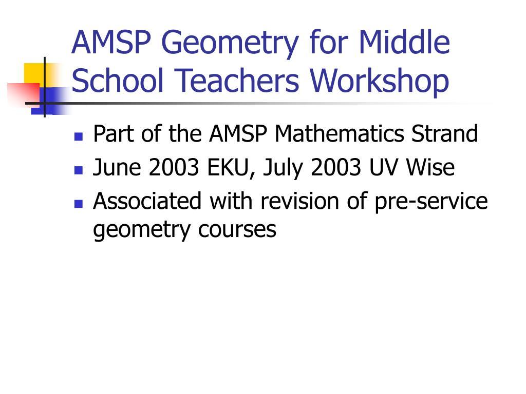 AMSP Geometry for Middle School Teachers Workshop