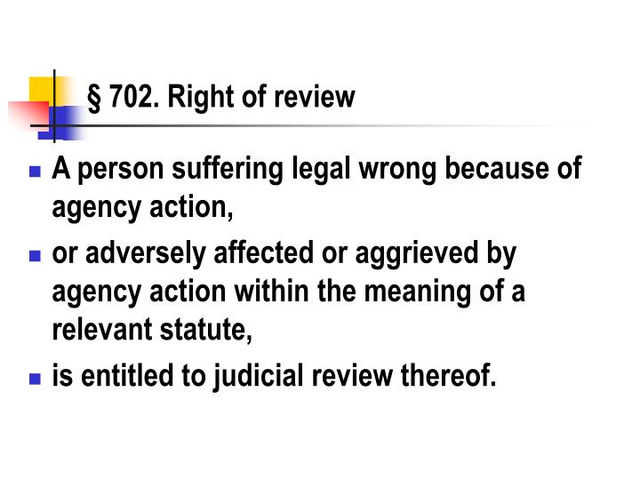 702 right of review