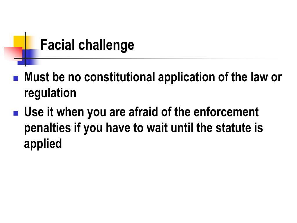 Facial challenge