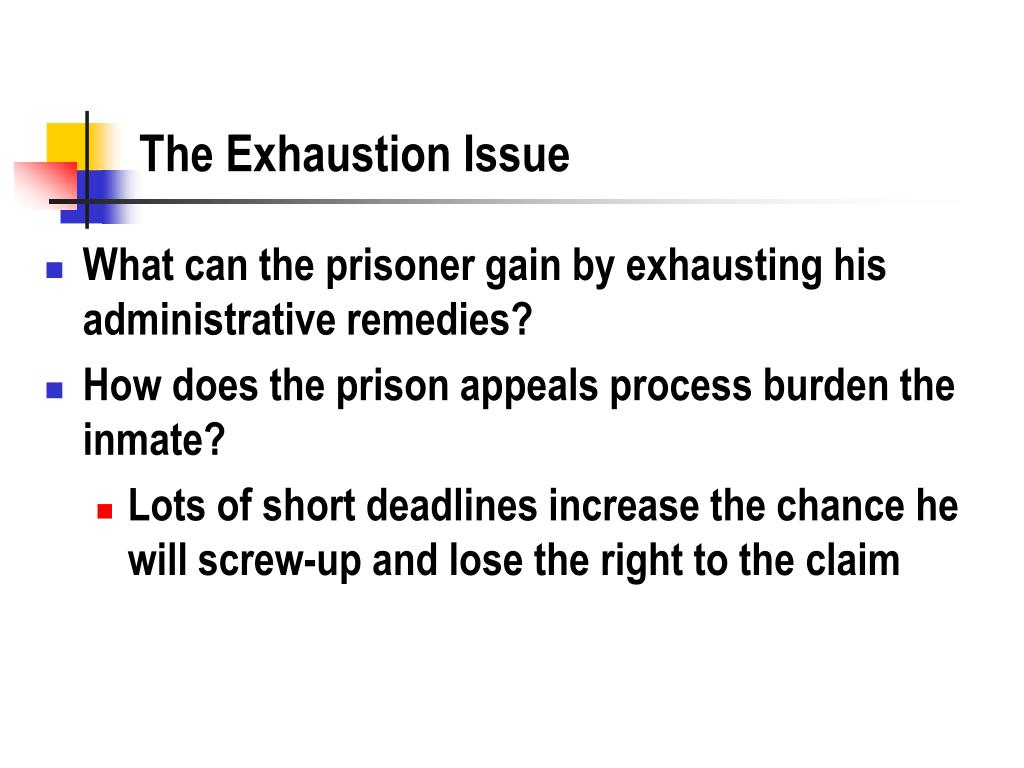 The Exhaustion Issue