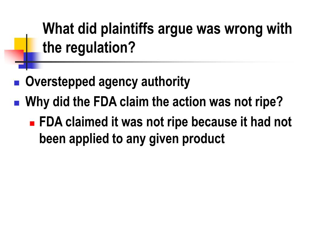 What did plaintiffs argue was wrong with the regulation?