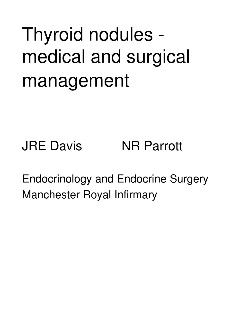 thyroid nodules medical and surgical management l.