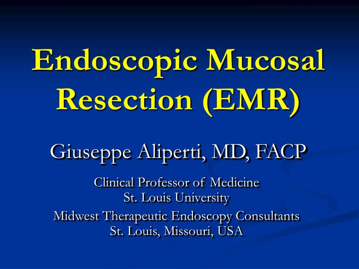 endoscopic mucosal resection emr n.