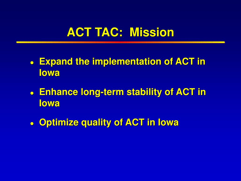 ACT TAC:  Mission