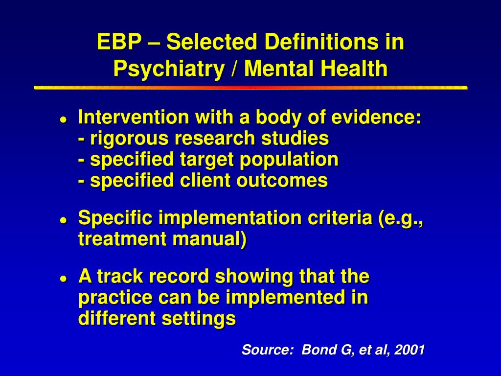 EBP – Selected Definitions in Psychiatry / Mental Health