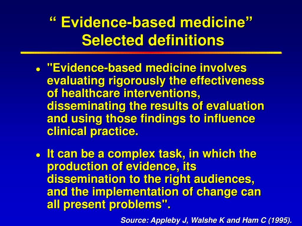 """ Evidence-based medicine"""