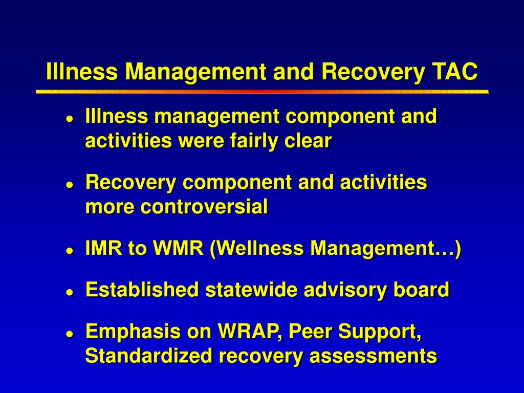 Illness Management and Recovery TAC