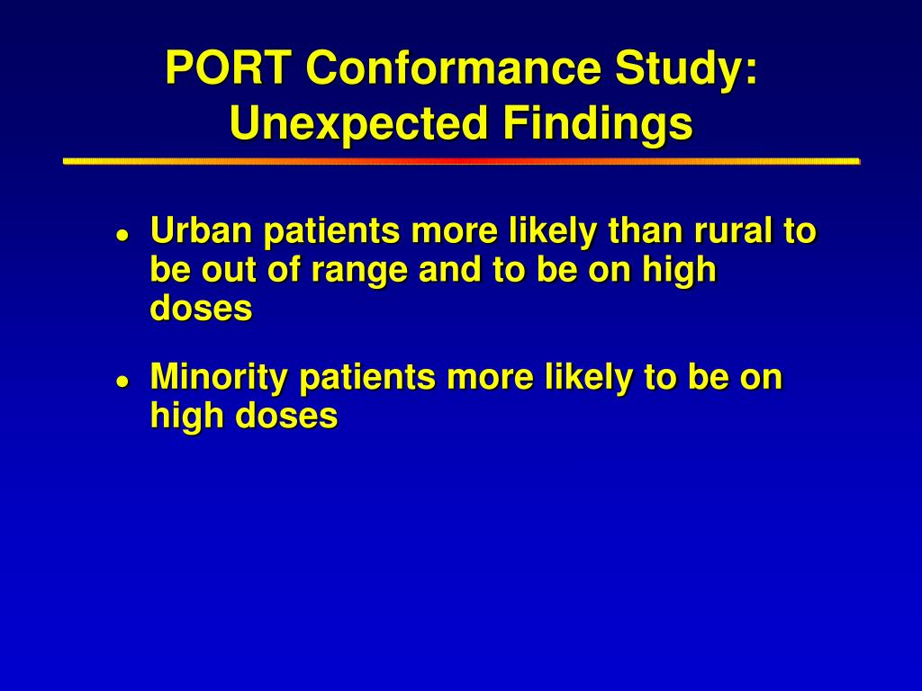 PORT Conformance Study:  Unexpected Findings