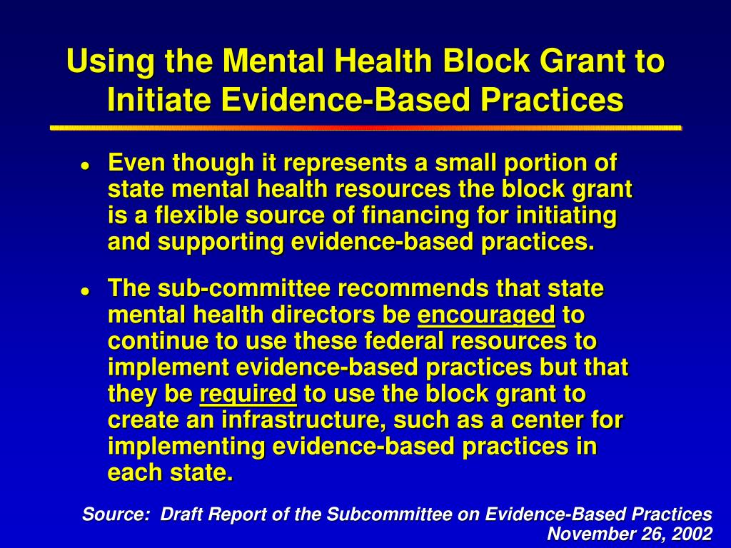 Using the Mental Health Block Grant to Initiate Evidence-Based Practices