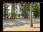 preserved street buffer