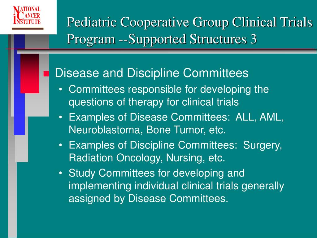 Pediatric Cooperative Group Clinical Trials Program --Supported Structures 3