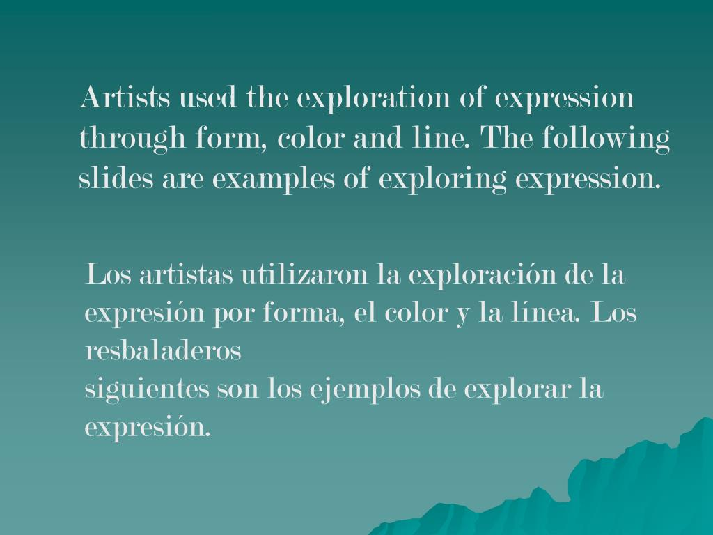 Artists used the exploration of expression