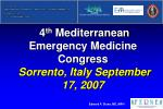 4 th mediterranean emergency medicine congress sorrento italy september 17 2007