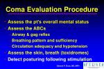 coma evaluation procedure36