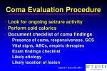 coma evaluation procedure49