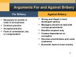 arguments for and against bribery