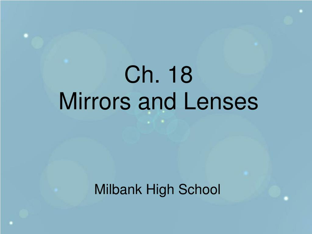 ch 18 mirrors and lenses l.