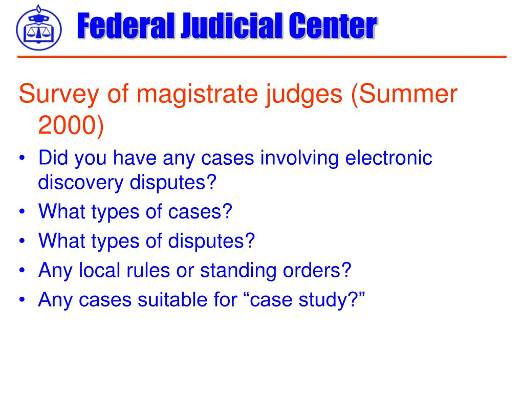 Survey of magistrate judges (Summer 2000)