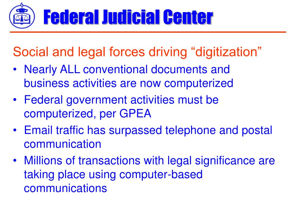 "Social and legal forces driving ""digitization"""