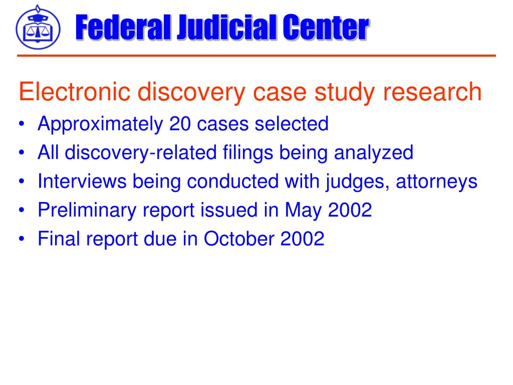 Electronic discovery case study research