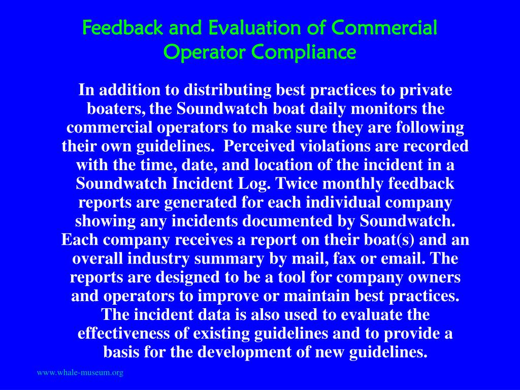 Feedback and Evaluation of Commercial Operator Compliance