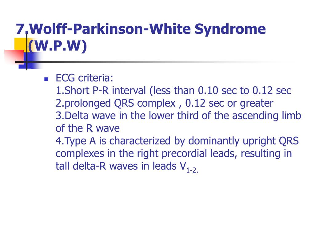 7.Wolff-Parkinson-White Syndrome