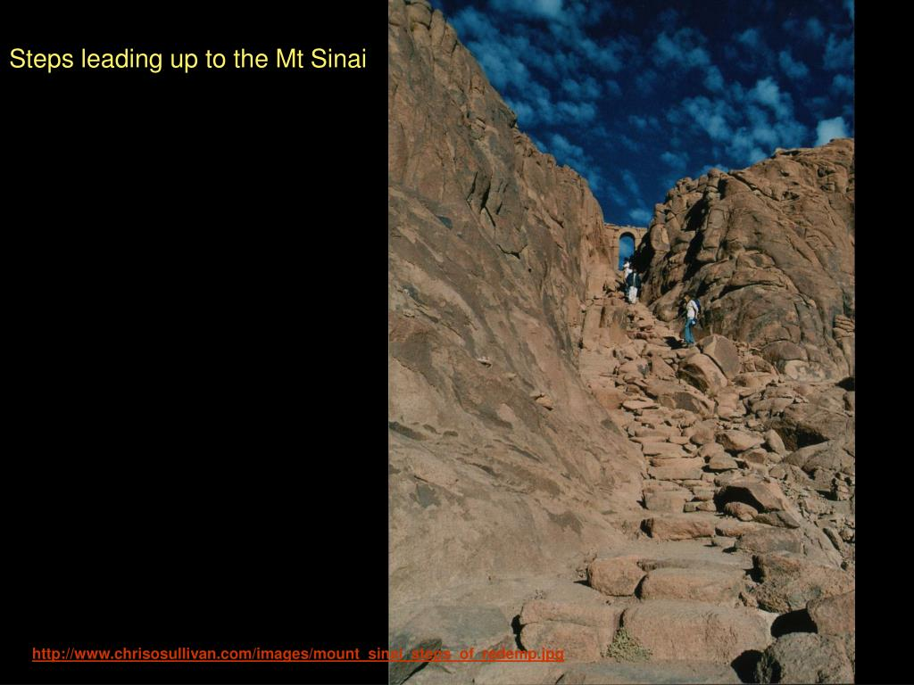 Steps leading up to the Mt Sinai