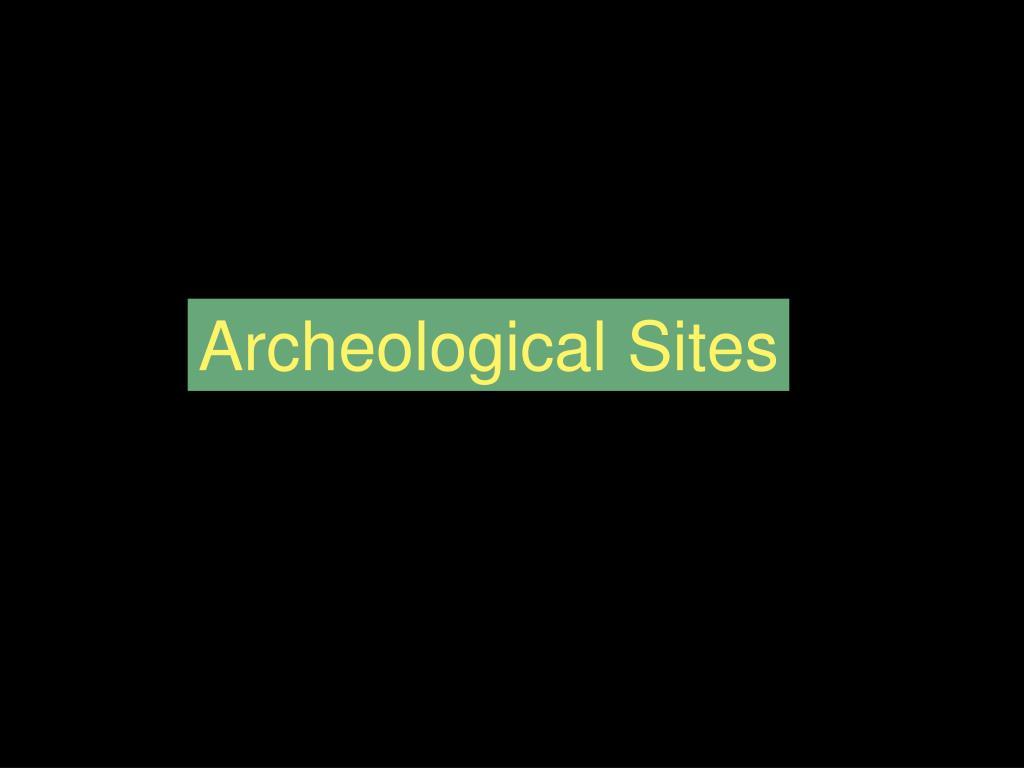 Archeological Sites