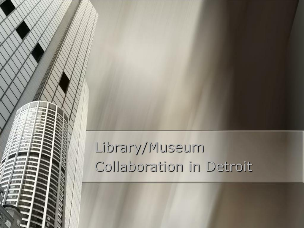 library museum collaboration in detroit l.