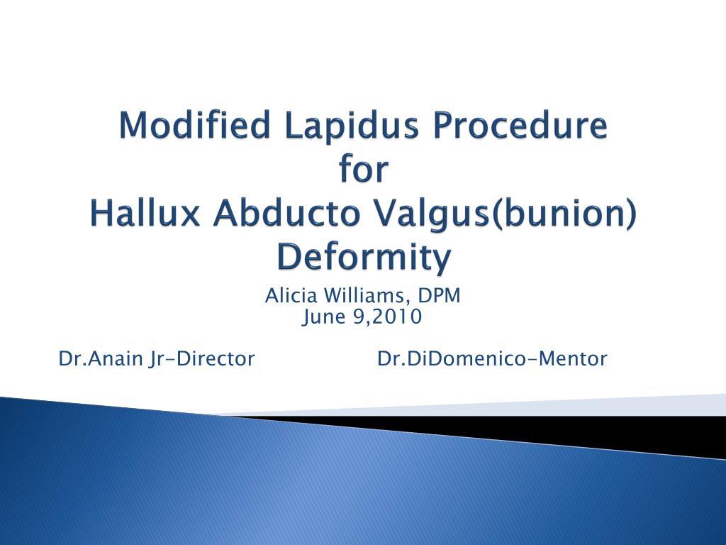 modified lapidus procedure for hallux abducto valgus bunion deformity l.