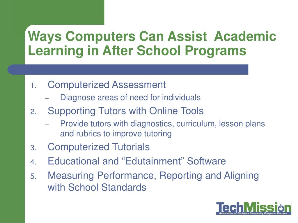 Ways Computers Can Assist  Academic Learning in After School Programs