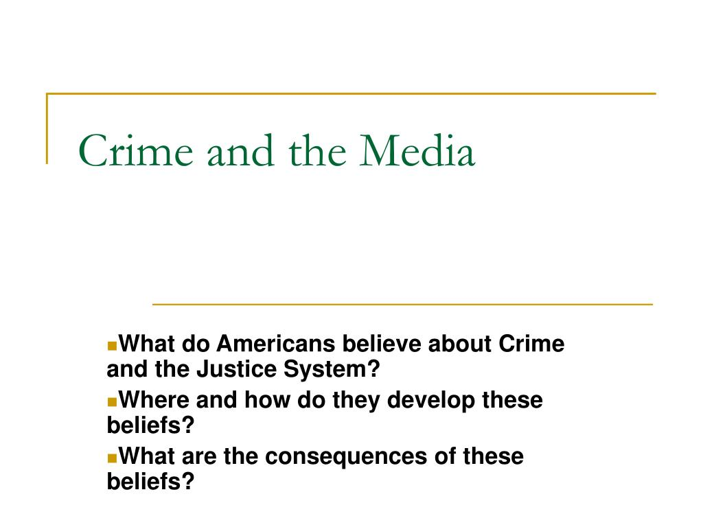 crime and the media l.