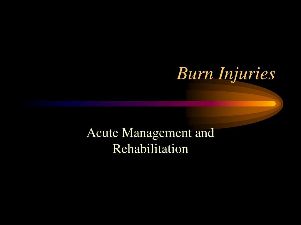 burn injuries l.