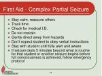 first aid complex partial seizure