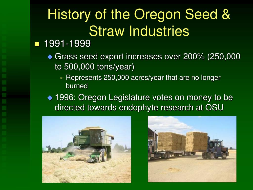 History of the Oregon Seed & Straw Industries