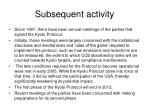 subsequent activity