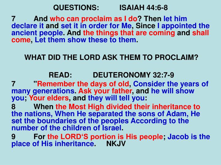 QUESTIONS:ISAIAH 44:6-8