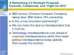 a networking 2 0 strategic proposal innovate collaborate and fight for 40